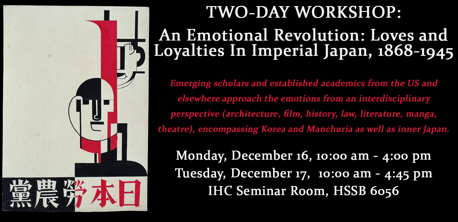WORKSHOP: An Emotional Revolution: Loves and Loyalties in Imperial Japan, 1868-1945