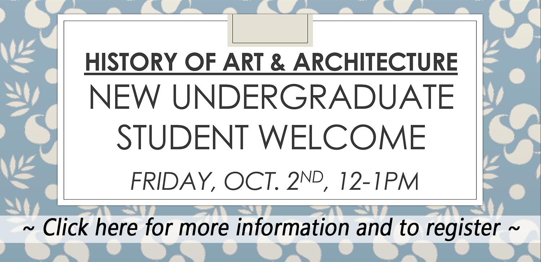 HAA New Undergraduate Student Welcome