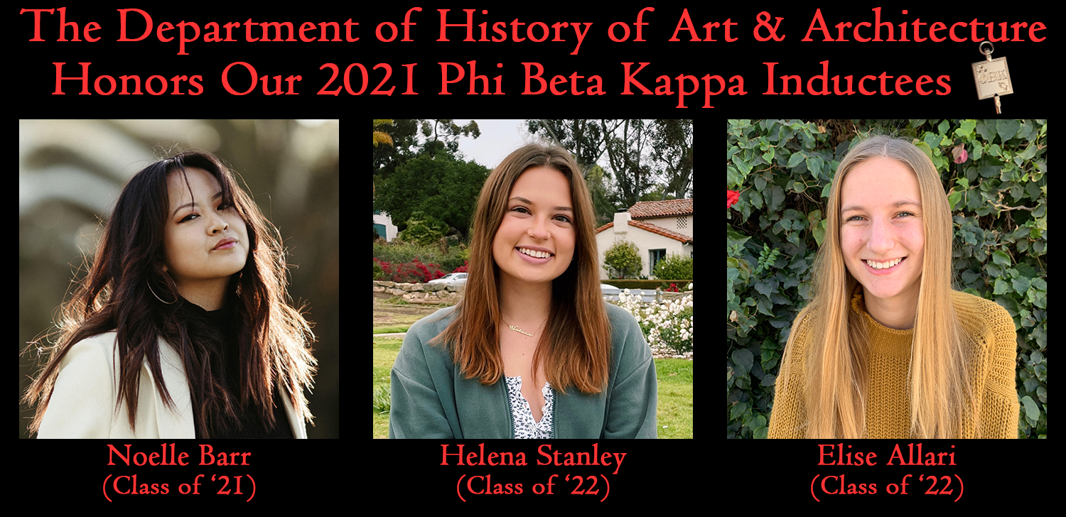 The Department of History of Art & Architecture Honors Our 2021 Phi Beta Kappa Inductees