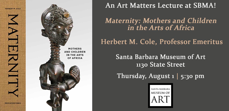 Art Matters Lecture: Herbert M. Cole