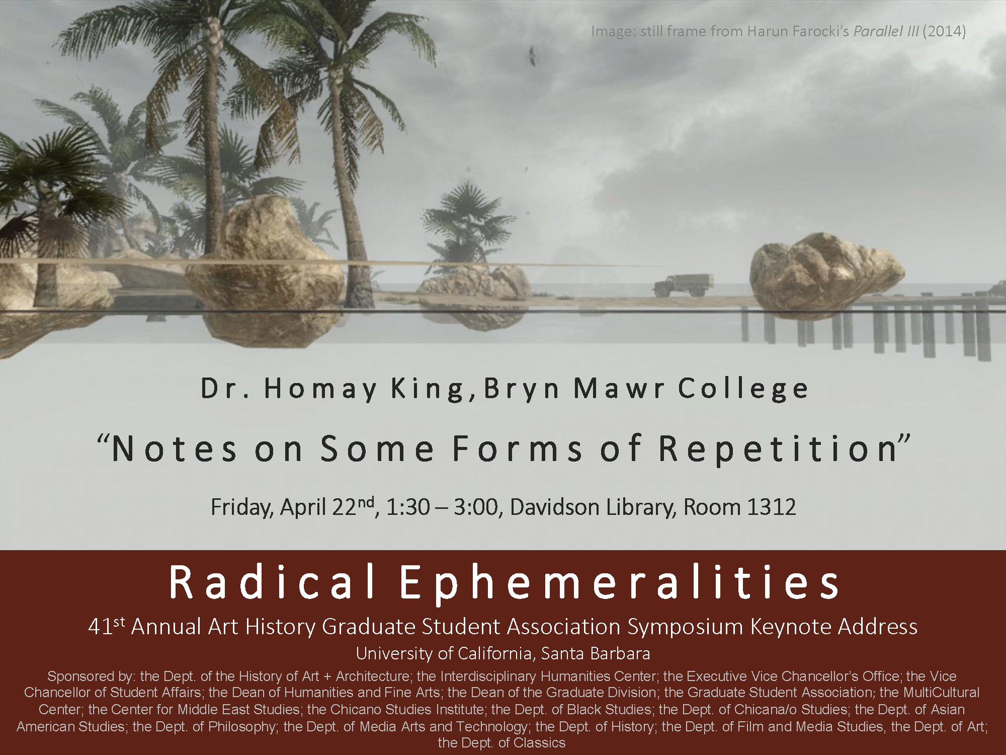 """Notes on Some Forms of Repetition,"" Homay King (Bryn Mawr College), Keynote Address for the Art History Graduate Student Association 41st Annual Symposium: Radical Ephemeralities (Image: Still frame from Harun Farocki's Parallel III, 2014)"