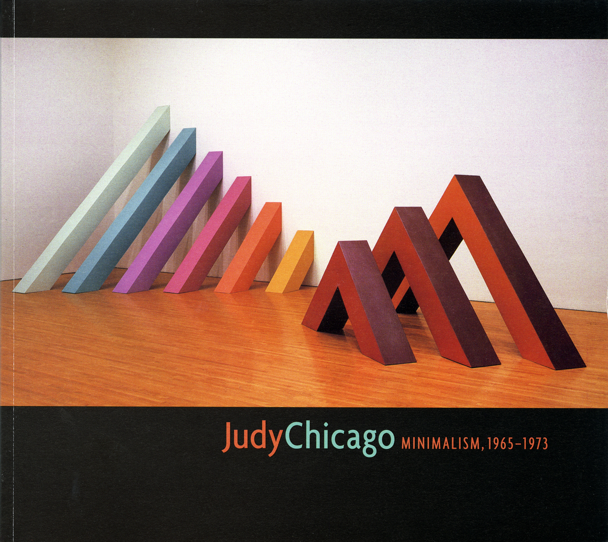Jenni Sorkin, Judy Chicago: Minimalism, 1965-1973, Santa Fe, NM: LewAllen Contemporary, 2004. Published in conjection with the exhibition of the same name, shown in LewAllen Contemporary, Santa Fe, NM.