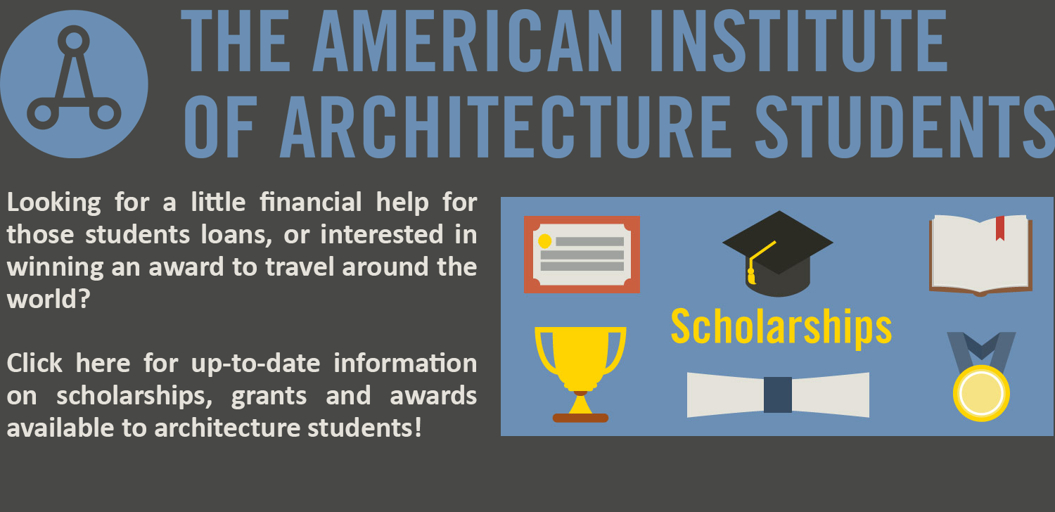 AIAS Scholarships, Grants and Awards available to architecture students